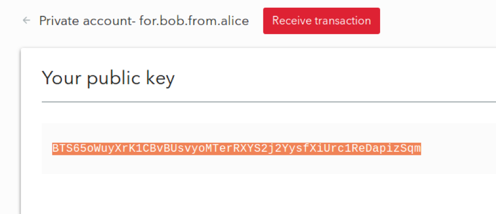 Bob copies his public key of the newly created private account